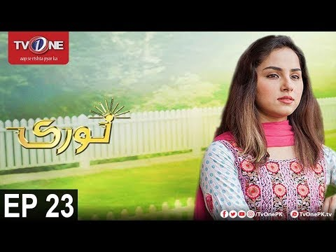 Noori | Episode 23 | TV One Drama | 27th November 2017
