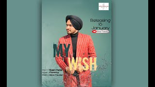 My Wish   Akash Chahal   Ammy   Wave Traveler   New Punjabi Song 2021
