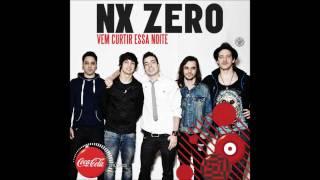 NX Zero - Vem Curtir Essa Noite