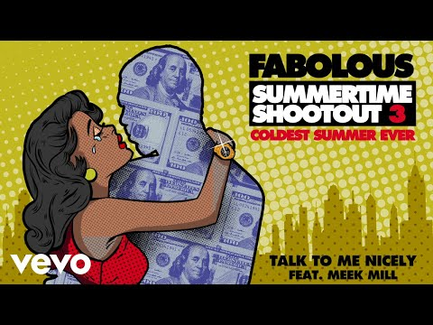 Download Fabolous - Talk To Me Nicely Audio ft. Meek Mill Mp4 baru