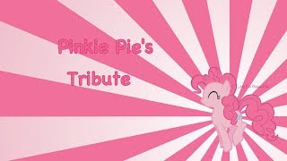 Pinkie Pie's Tribute Thumbnail