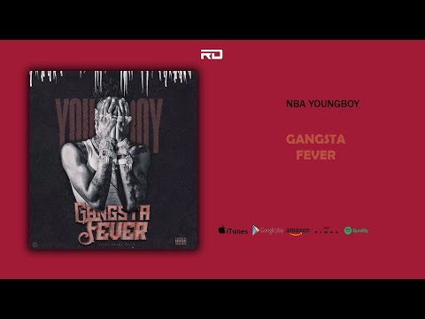 NBA YoungBoy – Gangsta Fever