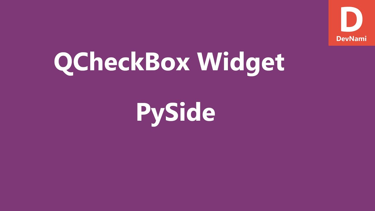 PySide Checkbox Widget QCheckBox