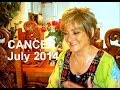 CANCER - JULY 2014 Astrology Forecast - Karen Lustrup