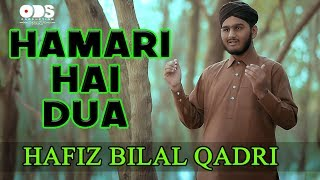 New Manqabat Ghous Pak - Hamari Hai Dua - Hafiz Bilal Qadri 2018-19