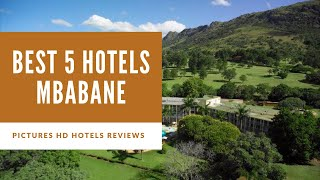 Top 5 Best Hotels in Mbabane, Swaziland - sorted by Rating Guests