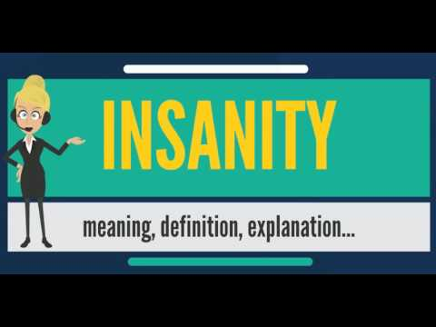 what is insanity what