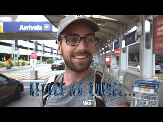 Vidéo spécial: retour au Québec... - [Vlog #17]