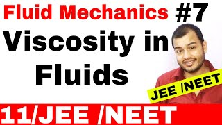 Fluid 07 : Viscosity and Viscous Force IIT JEE MAINS / NEET  (Watch Fluid 08 for Stokes Theorem)