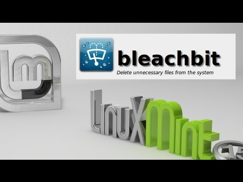 Bleachbit : To Delete Unnecessary Files On Linux Mint