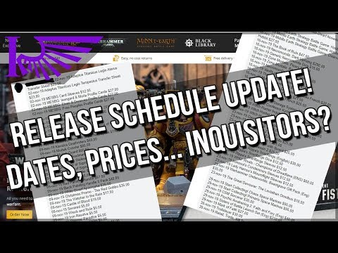 Leaked Release Schedule Update! Dates, Prices & Inquisitors!