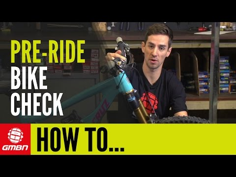 How To Check Your Mountain Bike Before You Ride GMBN's Pre-Ride Bike Check