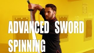 Advanced Sword Spinning Tutorial for Martial Arts!!!