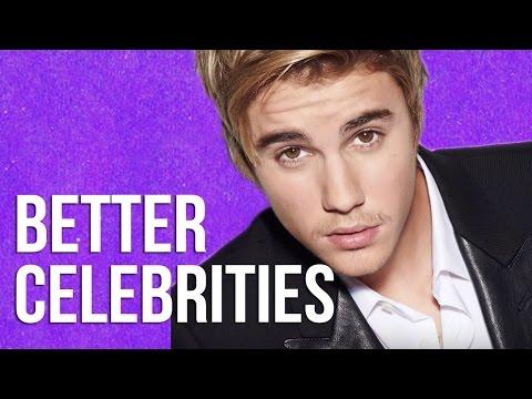 POP CULTURE: Better Celebrities