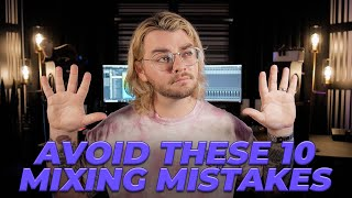 10 Mixing Mistakes Beginners Should Avoid! | Make Pop Music
