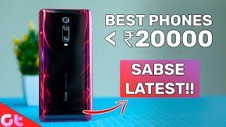 TOP 7 BEST PHONES UNDER 20000 In November 2019   Sabse Latest & Jabardast   GT Hindi