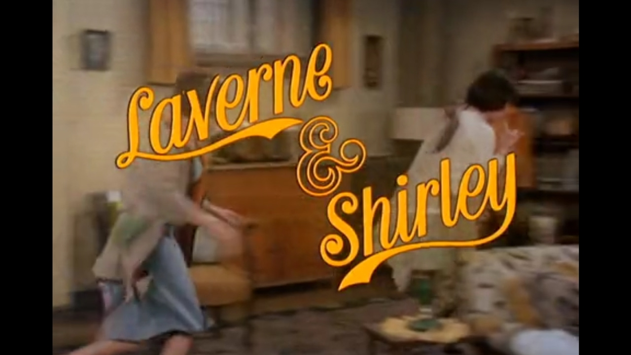 TV Theme Songs: Laverne & Shirley