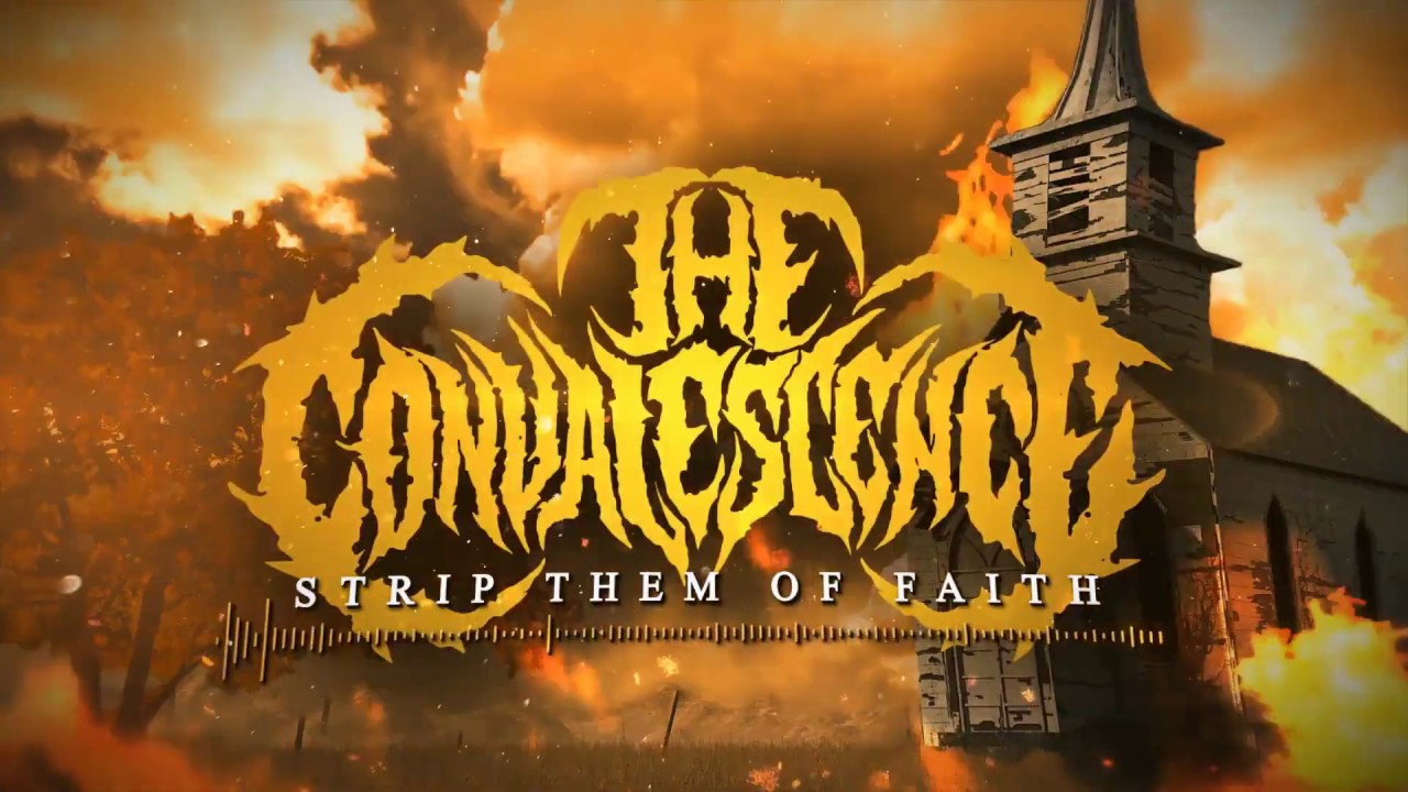 "The Convalescence Premiere ""Strip Them Of Faith"" Lyric Video"