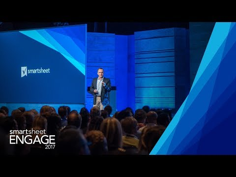 Smartsheet Engage 2017 Keynote