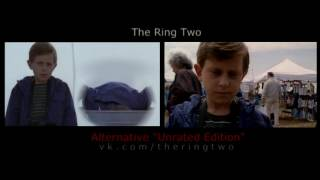 """""""Unrated"""" — The Ring Two [аlternative scene]"""