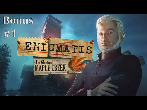 Enigmatis - The Ghosts of Maple Creek - Bonus 1 |