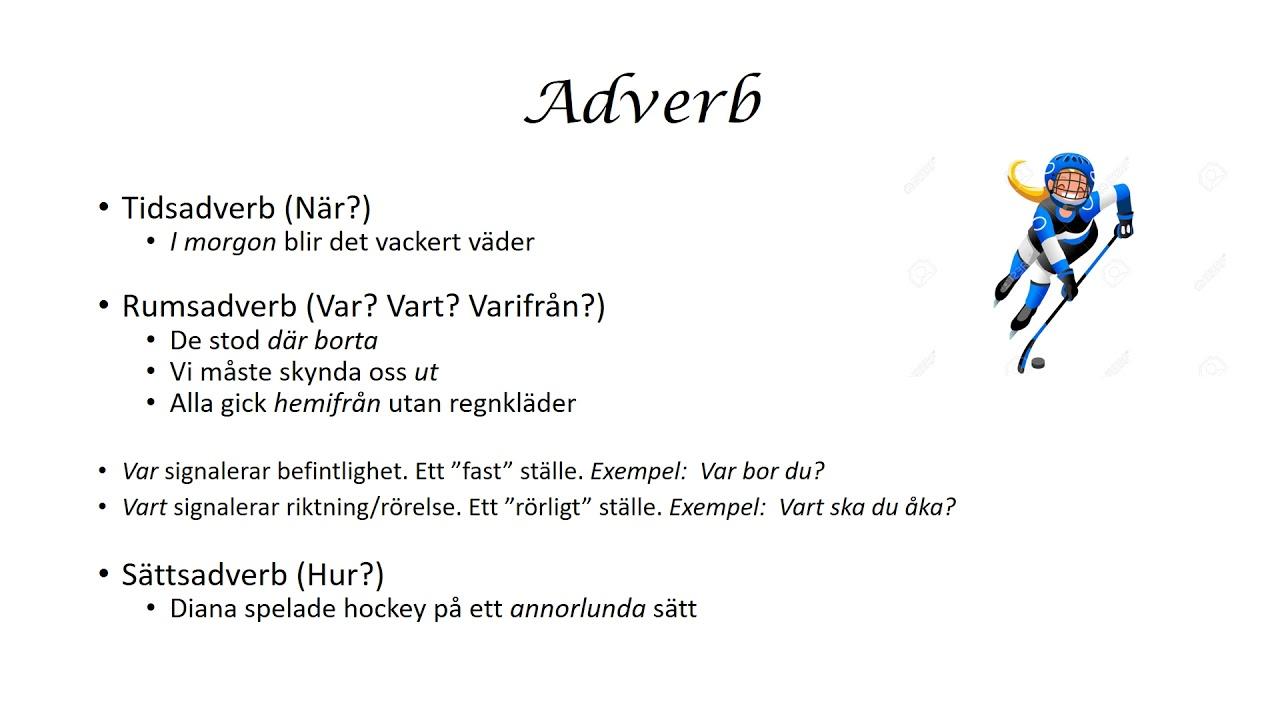 Ordklasser - Adverb