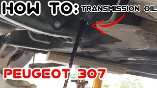 Changing Transmission Oil/Gearbox Oil Peugeot 307.