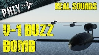 War Thunder V-1 Buzz Bomb- World War 2 Sound Effects