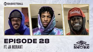 Ja Morant | Ep 28 | ALL THE SMOKE Full Episode | #StayHome with SHOWTIME Basketball