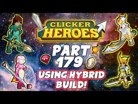Clicker Heroes Walkthrough: Pt 179 - Using Hybrid Build! - PC Gameplay Playthrough