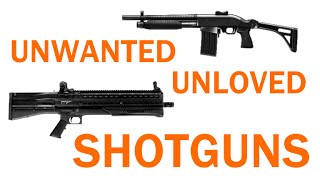 Shotguns - Unwanted and Unloved