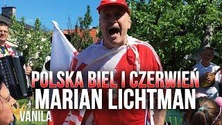 Marian Lichtman - Polska Biel i Czerwień (PIOSENKA MUNDIALOWA) MŚ Rosja 2018