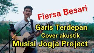 Download GARIS TERDEPAN - FIERSA BESARI LIRIK BY TRI SUAKA Mp3