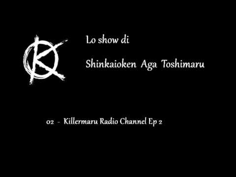 02 - Killermaru Radio Channel #02