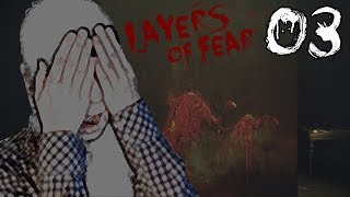 I HATE THIS - Layers Of Fear - Part 3