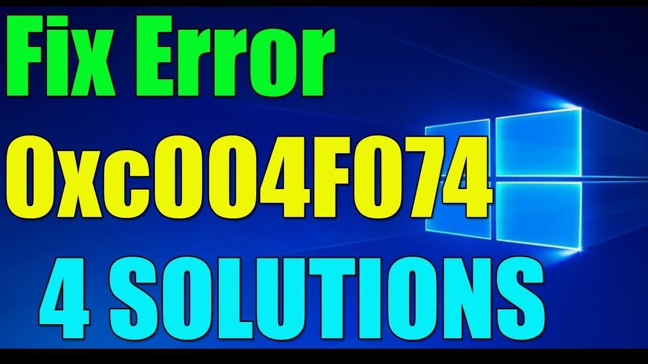 Download Fix Error 0xC004F074 in Windows 10/8/7 I 4 SOLUTIONS 2019 ✅