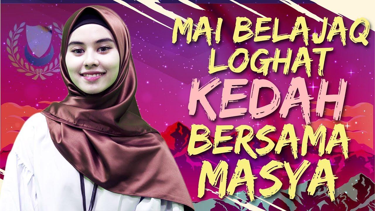 Mai Belajaq Loghat Kedah bersama Masya