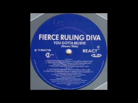 Fierce Ruling Diva - You Gotta Believe (Turntable Hype Mix)