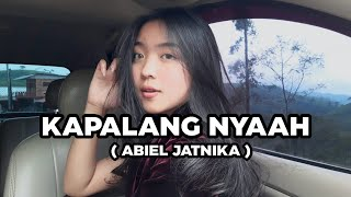 KAPALANG NYAAH - ABIEL JATNIKA   COVER RINA APRILIANA