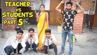 TEACHER VS STUDENTS PART 5 | BakLol Video |