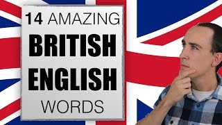 14 Reasons You Can't Understand British English | British English Words