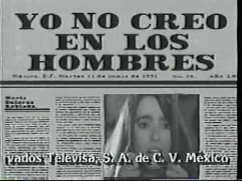 YO NO CREO EN LOS HOMBRES: ENTRADAS DE TELENOVELA  (1991)