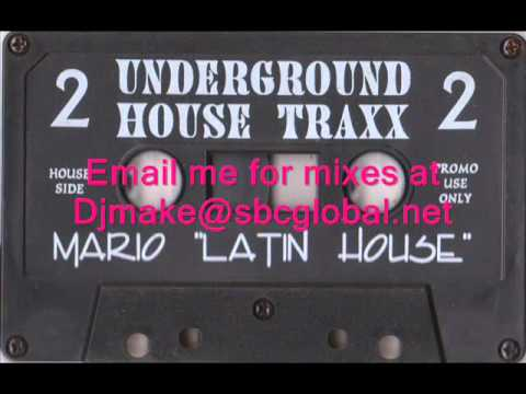 Underground House Traxx Vol 2 - Mario Latin House  90's House Chicago Mixtapes Wbmx