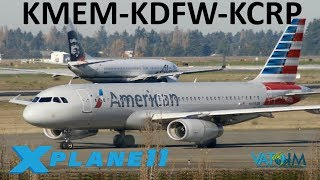 X-Plane 11   Corpus Christi GIVEAWAY!!   A319 A320   VATSIM   Memphis, Dallas & Corpus Christi!!