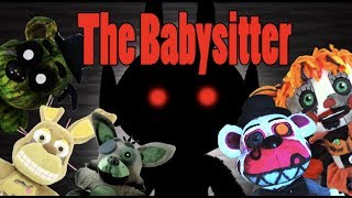 FNAF Plush - The Babysitter!!!!