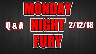 Monday Night Fury 2/12/18