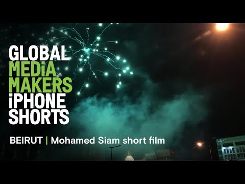 Mohamed Siam short film - shot on iPhone | BEIRUT | Global Media Makers