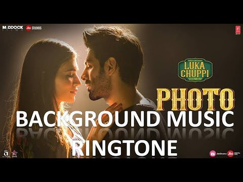 Luka Chuppi: Photo Song Background Music | Ringtone