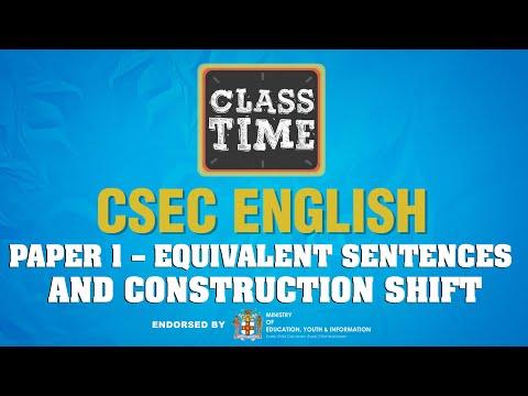 CSEC English Paper 1 – Equivalent Sentences and Construction Shift - May 18 2021