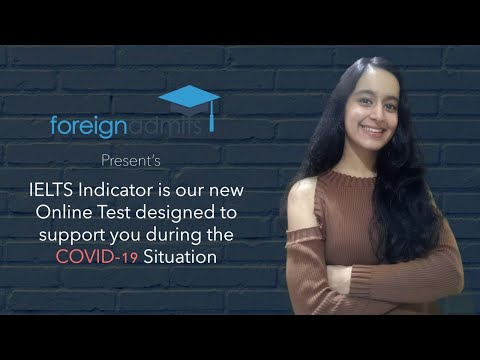 IELTS Indicator | New Online Test | Covid19   [ForeignAdmits]